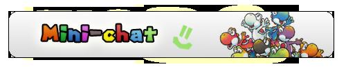 Mini chat !